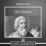 On Ulcers, Hippocrates