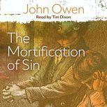 The Mortification of Sin, John Owen