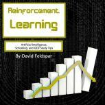 Reinforcement Learning Artificial Intelligence, Schooling, and GED Study Tips, David Feldspar