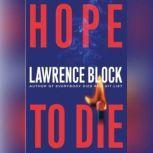 Hope to Die, Lawrence Block