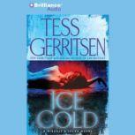 Ice Cold, Tess Gerritsen