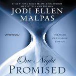 One Night: Promised, Jodi Ellen Malpas