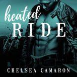 Heated Ride, Chelsea Camaron