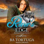 River's Edge, BA Tortuga