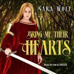 Bring Me Their Hearts, Sara Wolf