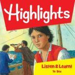Highlights Listen & Learn!: To Sea An Immersive Audio Study for Grade 5, Highlights For Children