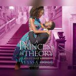 Princess in Theory, A, Alyssa Cole