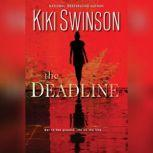 The Deadline, Kiki Swinson