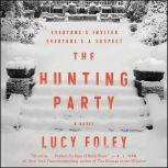 The Hunting Party A Novel, Lucy Foley