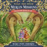 Merlin Missions Collection: Books 17-24 A Crazy Day with Cobras; Dogs in the Dead of Night; Abe Lincoln at Last!; A Perfect Time for Pandas; and more, Mary Pope Osborne