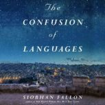 The Confusion of Languages, Siobhan Fallon