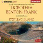 Pawleys Island A Lowcountry Tale, Dorothea Benton Frank