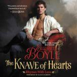 The Knave of Hearts Rhymes With Love, Elizabeth Boyle