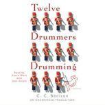 Twelve Drummers Drumming A Mystery, C.C. Benison