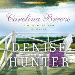 Carolina Breeze, Denise Hunter