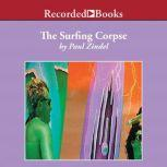 The Surfing Corpse, Paul Zindel