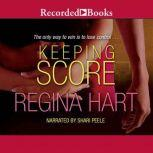 Keeping Score, Regina Hart