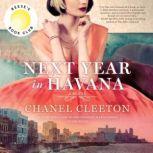 Next Year in Havana, Chanel Cleeton