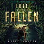 Fate of the Fallen, Lindsey Fairleigh