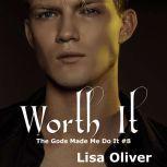 Worth It, Lisa Oliver
