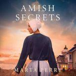 Amish Secrets, Marta Perry