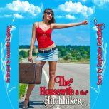 The Housewife And The Hitchhiker, Stephanie Gwladferth