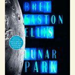 Lunar Park, Bret Easton Ellis