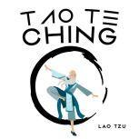 Tao Te Ching, Lao Tzu