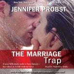 The Marriage Trap, Jennifer Probst