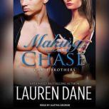 Making Chase, Lauren Dane