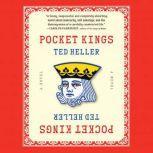 Pocket Kings, Ted Heller