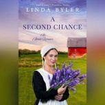 A Second Chance An Amish Romance, Linda Byler