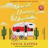 Deserts, Driving, & Derelicts, Tonya Kappes