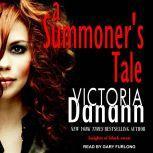 A Summoner's Tale, Victoria Danann