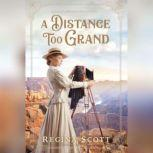 A Distance Too Grand, Regina Scott