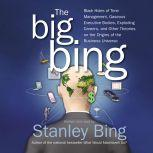 The Big Bing, Stanley Bing