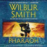 Pharaoh A Novel of Ancient Egypt, Wilbur Smith