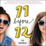 Friendship List #1: 11 Before 12, Lisa Greenwald