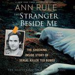 The Stranger Beside Me, Ann Rule