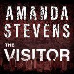 The Visitor, Amanda Stevens