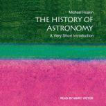 The History of Astronomy A Very Short Introduction, Michael Hoskin