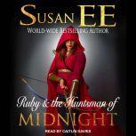 Ruby & the Huntsman of Midnight, Susan EE