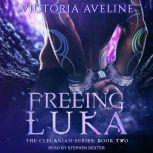 Freeing Luka, Victoria Aveline