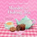 Murder with Oolong Tea, Karen Rose Smith