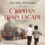 Orphan Train Escape, Rachel Wesson