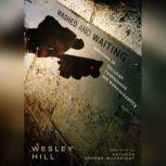 Washed and Waiting Reflections on Christian Faithfulness and Homosexuality, Wesley Hill