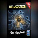 Relaxation Audio Sounds Collection, Empowered Living