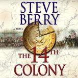 The 14th Colony, Steve Berry