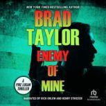 Enemy of Mine, Brad Taylor