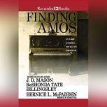 Finding Amos, J.D. Mason